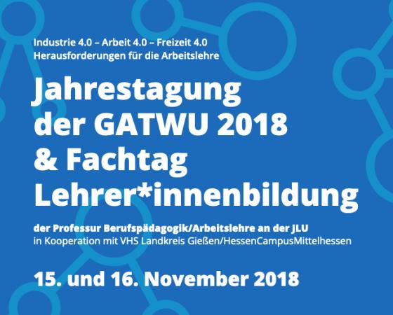 GATWU Jahrestagung 2018 in Gießen