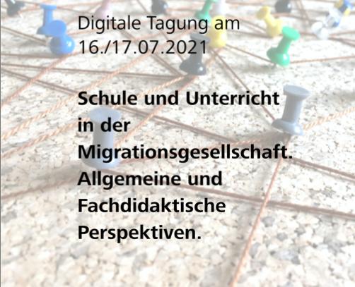 Tagung: Schule und Unterricht in der Migrationsgesellschaft