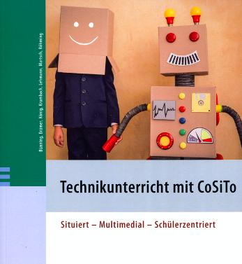 Technikunterricht mit CoSiTo,  Brüning, Brämer, König, Krumbach, Lehmann,  Martsch, Röhming